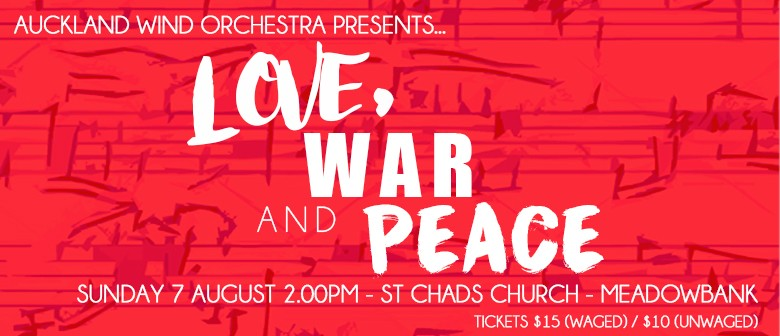 Love, War and Peace