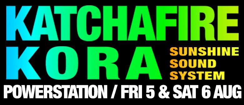 Katchafire, Kora & Sunshine Soundsystem