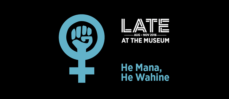 LATE: He Mana, He Wahine: SOLD OUT