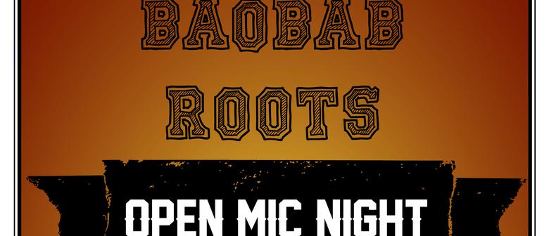Baobab Roots - Open Mic Night