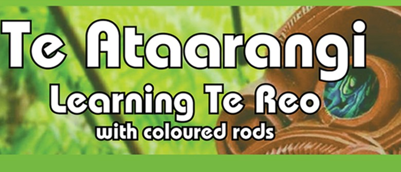 Gore Te Ataarangi (Learning Te Reo With Coloured Rods)