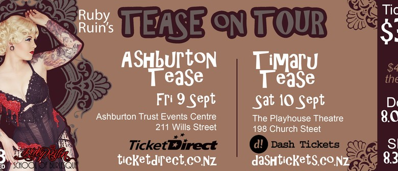 Ashburton Tease: Burlesque Variety Show