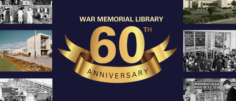 War Memorial Library 60th Anniversary