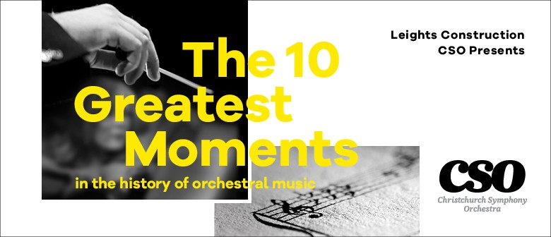 The Ten Greatest Moments in the history of orchestral music