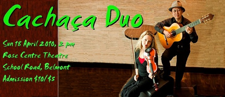 Cachaca Duo - 'Songs and Dances' Concert