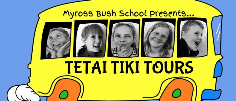 Tetai Tiki Tours - Myross Bush School Production