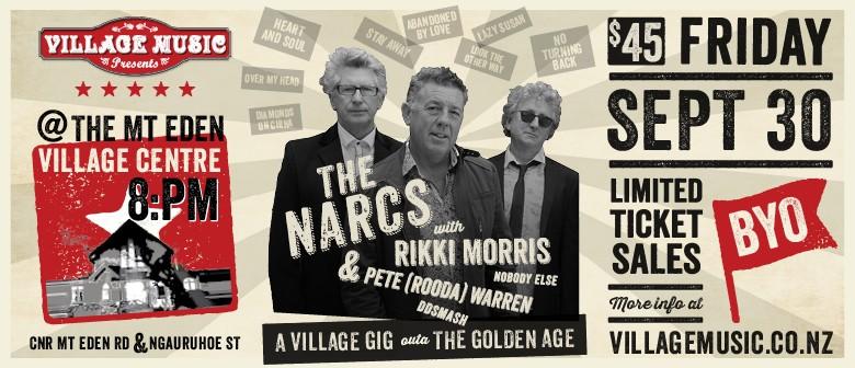 The NARCS - A Village Gig