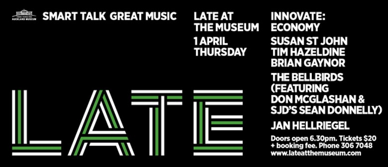 LATE at the Museum featuring The Bellbirds & Jan Hellriegel