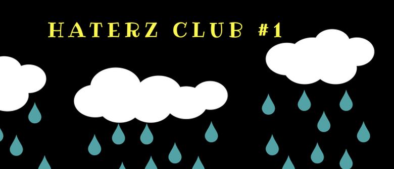 Haterz Club No. 1 - Alayna Powley, Elcee, Tiger for Days