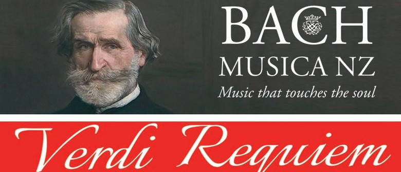 Bach Musica NZ: Verdi Requiem AKL