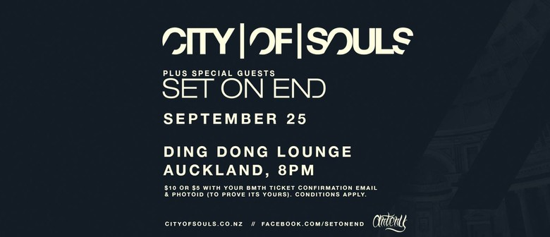 City Of Souls, Set On End & DJs Playing Bring Me The Horizon