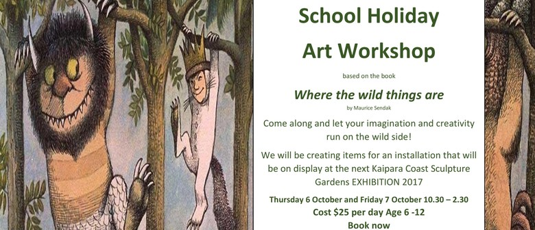 School Holiday Art Workshop - Where the Wild Things Are