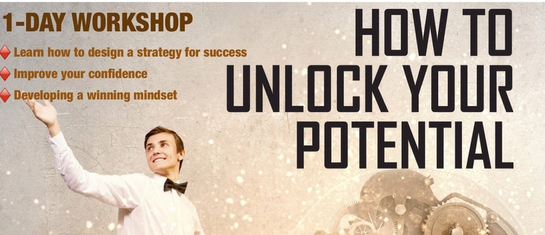 How To Unlock Your Potential:A Personal Development Workshop
