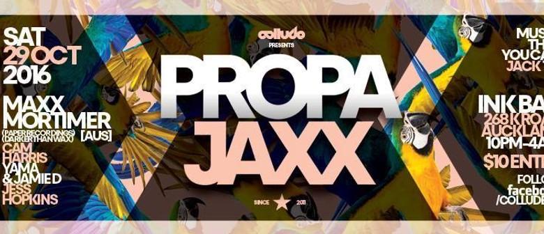 Propa Jaxx - Maxx Mortimer (Paper Recordings)