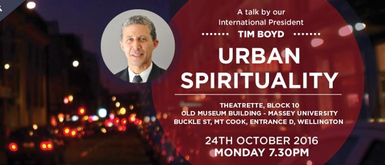 Public Talk - Urban Spirituality by Tim Boyd