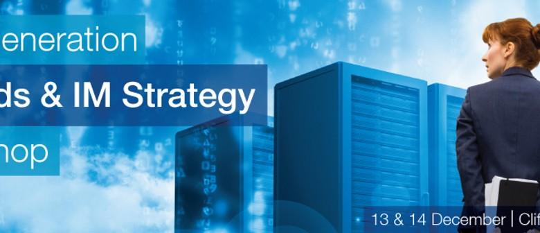 Next Generation Records & IM Strategy Workshop