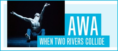 Awa - When Two Rivers Collide