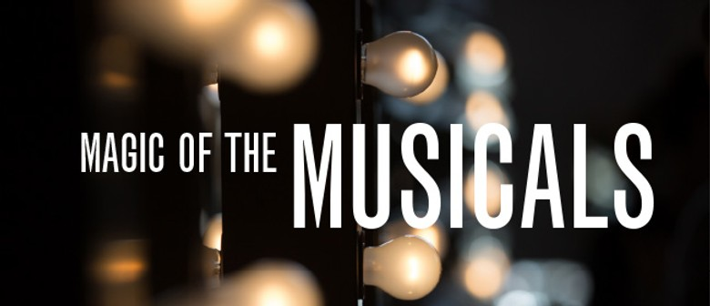 Magic of The Musicals - Auckland Philharmonia Orchestra