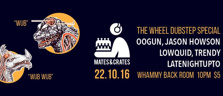 Mates & Crates 002 - Wheel Dubstep Special