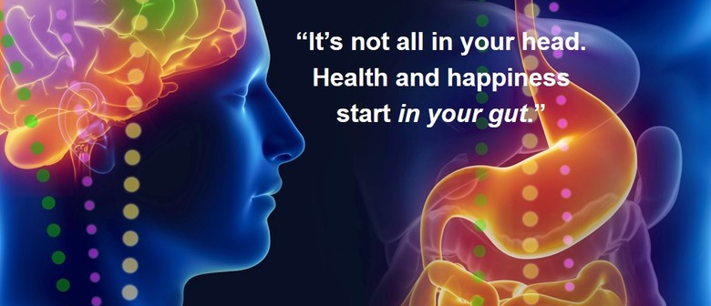 Healthy Gut and Happy Brain