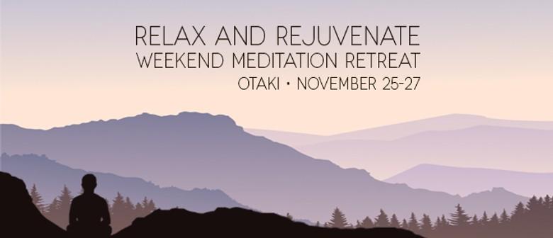 Relax & Rejuvenate - Weekend Meditation Retreat