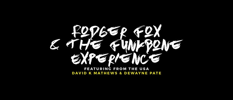 FunkBone Experience Workshop Dave Mathews & Dewayne Pate