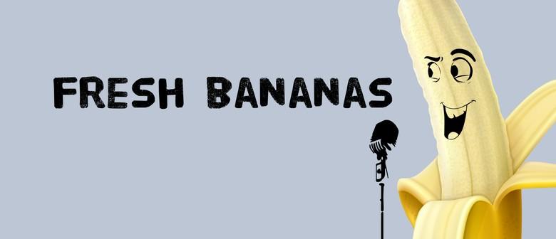 Fresh Bananas - MC Fergus Aitken