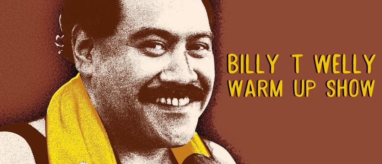 Billy T Warm Up Night
