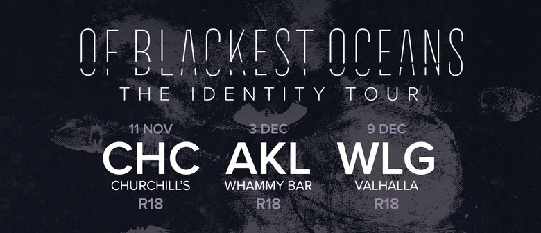 Of Blackest Oceans - The Identity Tour