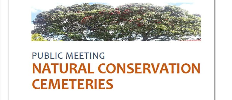 Public Meeting Natural Conservation Cemeteries