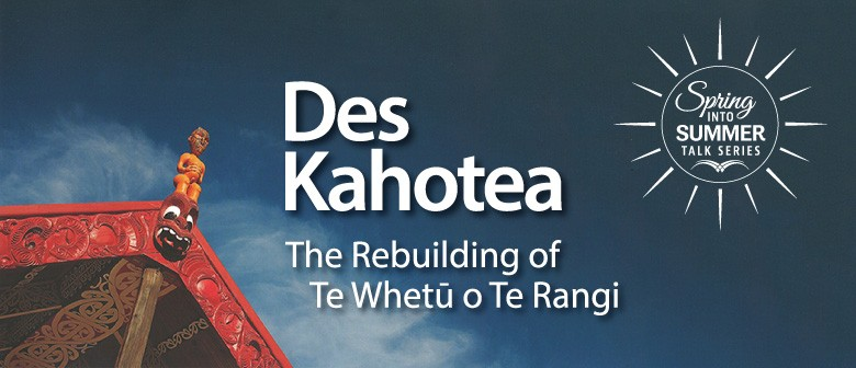 Spring Into Summer Talk Series - Des Kahotea