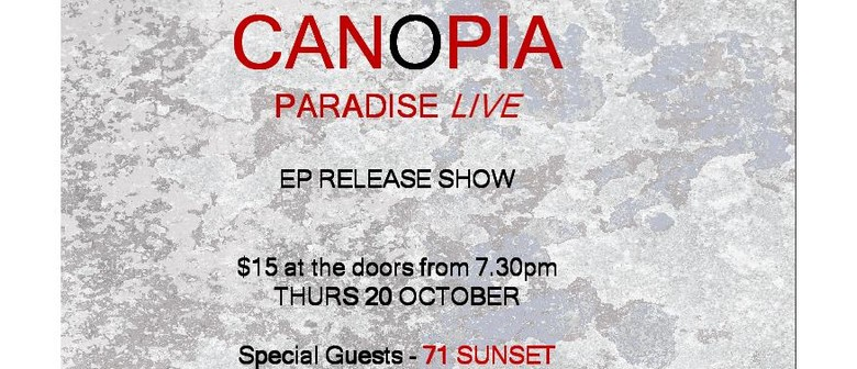 Canopia & Guests
