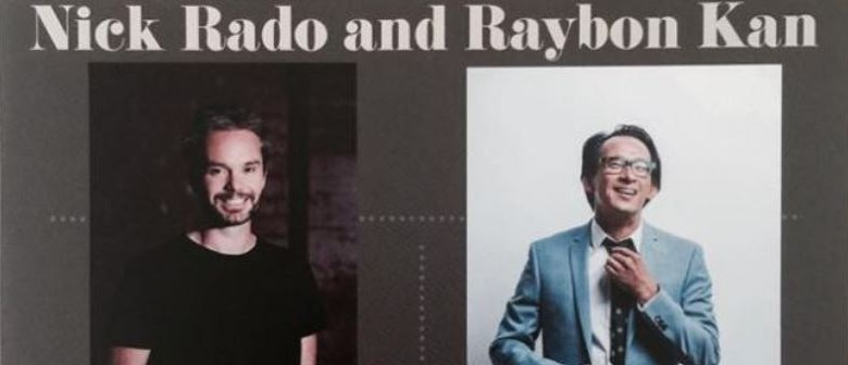 Nick Rado & Raybon Kan Comedy Tour