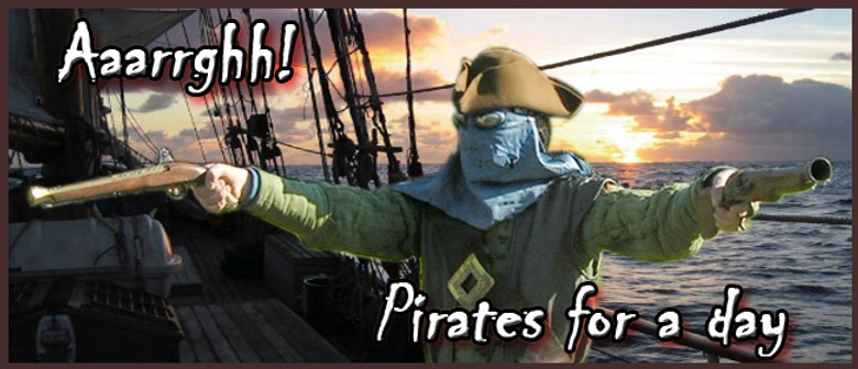 Aaaarghhh! - Pirates for a Day!