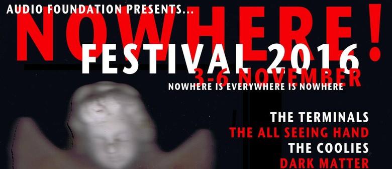 Nowhere! Festival 01
