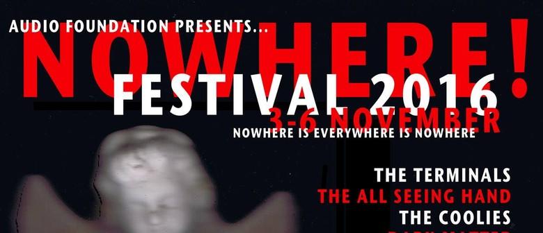 Nowhere! Festival 02 - Friday 4 November, 8pm