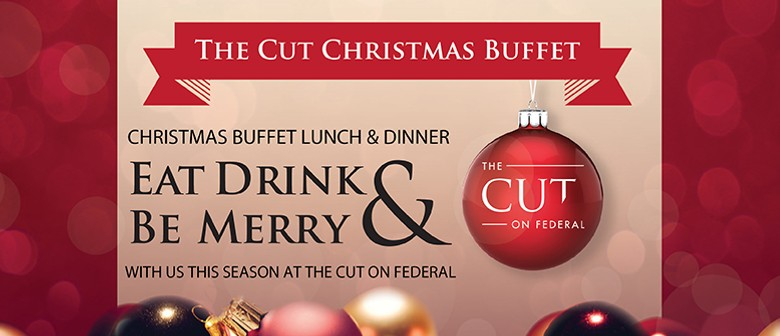 The Cut Christmas Buffet