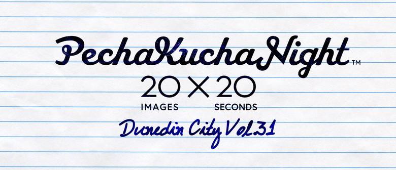 PechaKucha Night Dunedin City Vol.31