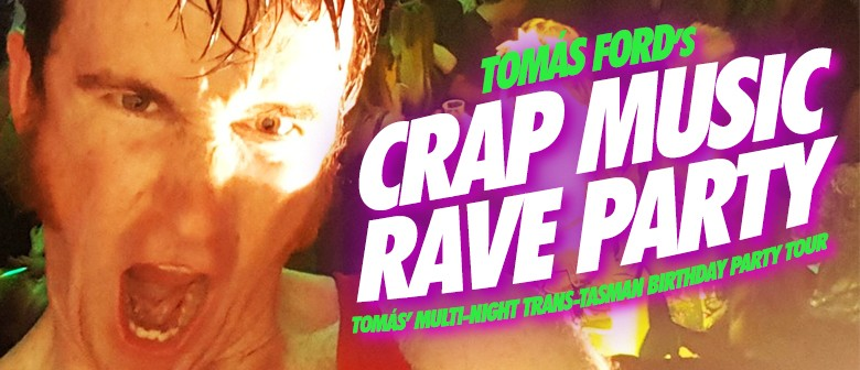 Crap Music Rave Party! Thursday Night Blowout!!