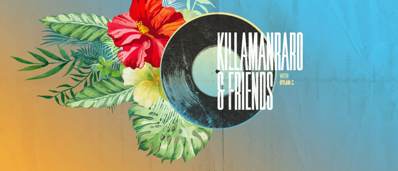 Killamanraro & Friends with Support From Sam E
