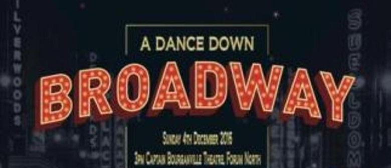 A Dance Down Broadway