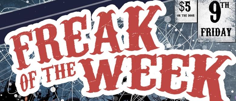 Freak of the Week w/ Ear Candy, Intercept, Diinch & Guests