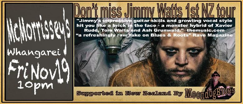 Jimmy Watts Band (AU) & Moondog Blues