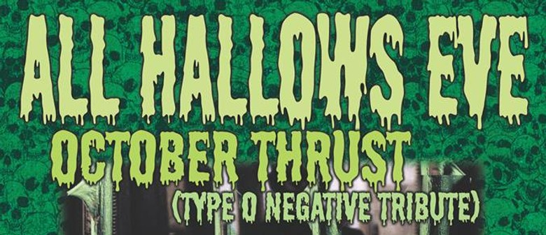 All Hallows Eve - Type O Negative And Korn Tribute Night