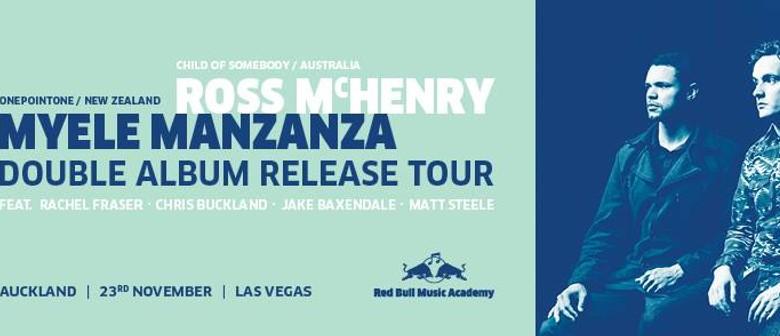 Ross McHenry & Myele Manzanza - Double Album Release Concert