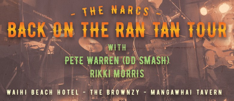The Narcs - Back On the Ran Tan Tour