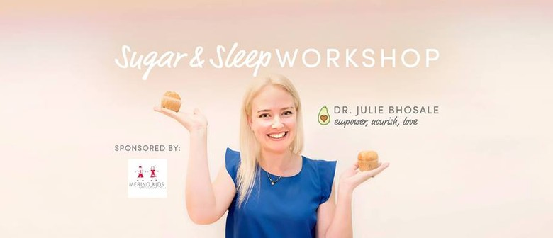 Dr Julie Bhosale Sugar and Sleep Workshop
