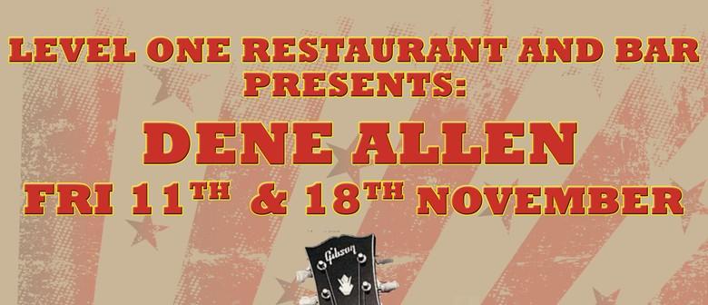 Live Entertainment: Dene Allen