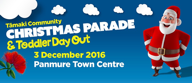 Tāmaki Community Christmas Parade & Toddler Day Out