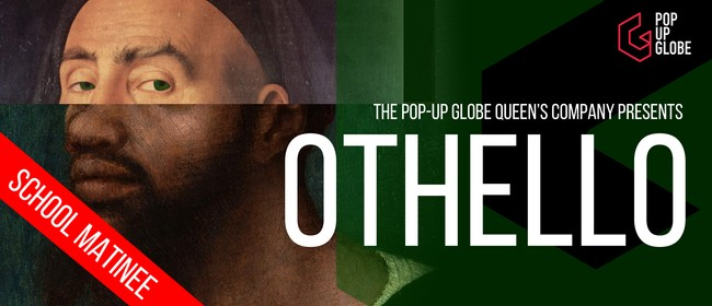 School Matinee - Othello